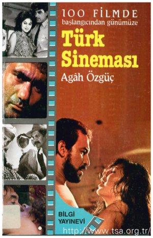 100 Filmde Başlangıcından Günümüze Türk Sineması