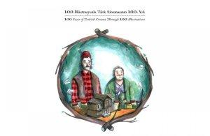100 İllüstrasyonla Türk Sinemasının 100. Yılı