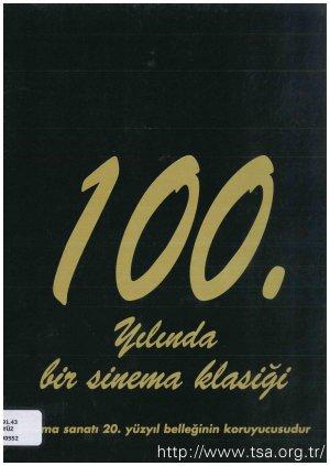 100. Yılında Bir Sinema Klasiği