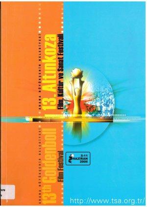 13. Adana Altın Koza Film, Kültür ve Sanat Festivali (5-11 Haziran 2006)
