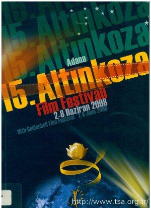 15. Altın Koza Adana Film Festivali (2-8 Haziran 2008)