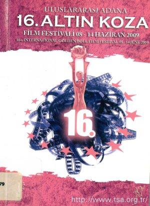 16. Uluslararası Adana Altın Koza Film Festivali (8-14 Haziran 2009)