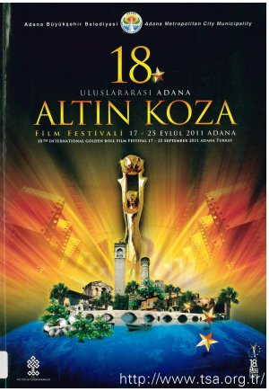 18. Uluslararası Adana Altın Koza Film Festivali (17-25 Eylül 2011)