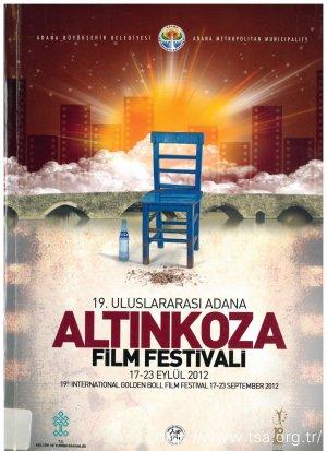 19. Uluslararası Adana Altın Koza Film Festivali (17-23 Eylül 2012)