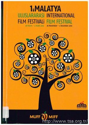 1. Malatya Uluslararası Film Festivali (26 Kasım-2 Aralık 2010)
