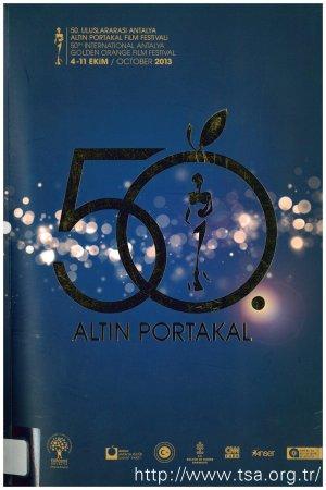 50. Uluslararası Antalya Altın Portakal Film Festivali (4-11 Ekim 2013)