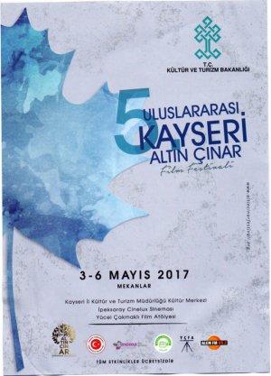 5. Uluslararası Kayseri Altın Çınar Film Festivali (3-6 Mayıs 2017)