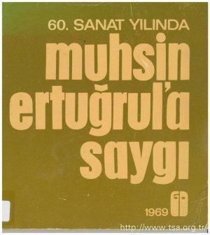60. Sanat Yılında Muhsin Ertuğrul'a Saygı