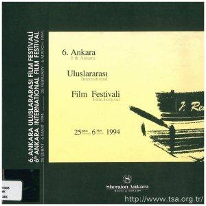 6. Ankara Uluslararası Film Festivali (25 Şubat-6 Mart 1994)