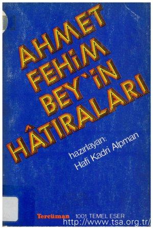 Ahmet Fehim Bey'in Hatıraları
