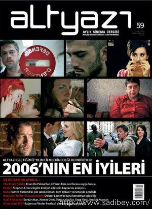 Altyazı Geçtiğimiz Yılın Filmlerini Değerlendiriyor: 2006'nın En İyileri