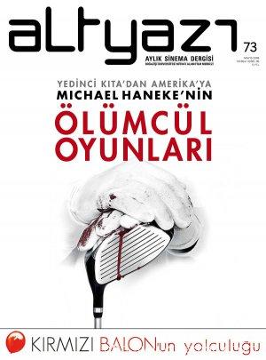 Yedinci Kıta'dan Amerika'ya: Michael Haneke'nin Ölümcül Oyunları