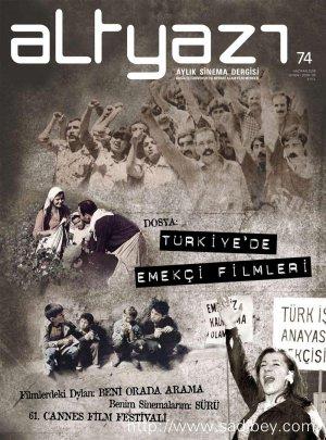 Dosya: Türkiye'de Emekçi Filmleri