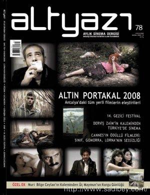 Altın Portakal 2008: Antalya'daki Tüm Yerli Filmlerin Eleştirileri