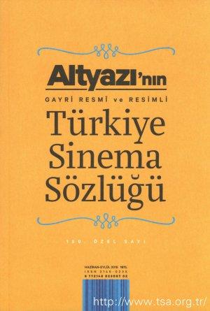 Altyazı'nın Gayri Resmi ve Resimli Türkiye Sinema Sözlüğü