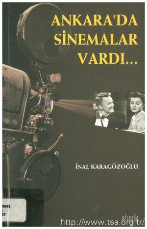 Ankara'da Sinemalar Vardı...