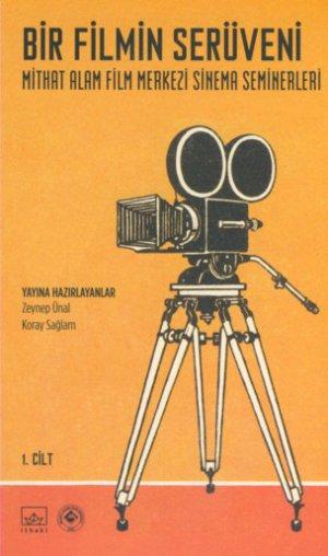 Bir Filmin Serüveni (1. Cilt)