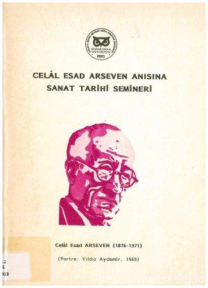 Celâl Esad Arseven Anısına  Sanat Tarihi Semineri