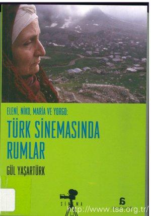 Eleni, Niko, Maria ve Yorgo: Türk Sinemasında Rumlar
