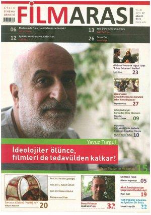 Yavuz Turgul: İdeolojiler Ölünce, Filmleri de Tedavülden Kalkar!