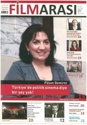 Füsun Demirel: Türkiye'de Politik Sinema Diye Bir Şey Yok!