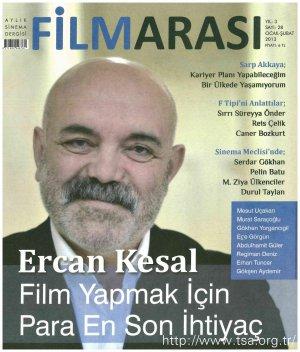 Ercan Kesal: Film Yapmak için Para En Son İhtiyaç