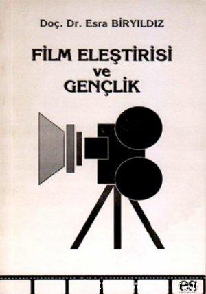 Film Eleştirisi ve Gençlik