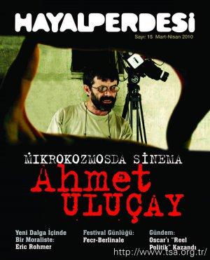 Mikrokozmosda Sinema: Ahmet Uluçay