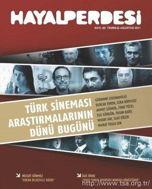 Türk Sineması Araştırmalarının Dünü Bugünü