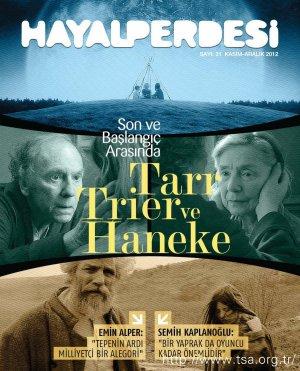 Son ve Başlangıç Arasında Tarr, Trier ve Haneke