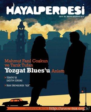 Mahmut Fazıl Coşkun ve Tarık Tufan Yozgat Blues'u Anlattı