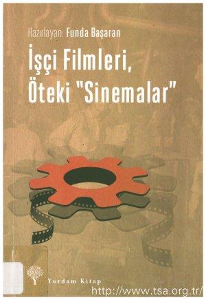 İşçi Filmleri, Öteki ''Sinemalar''
