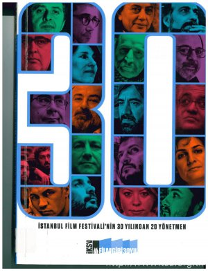 İstanbul Film Festivali'nin 30 Yılından 20 Yönetmen
