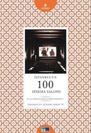 İstanbul'un 100 Sinema Salonu