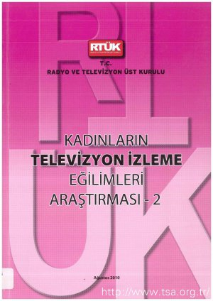 Kadınların Televizyon İzleme Eğilimleri Araştırması 2