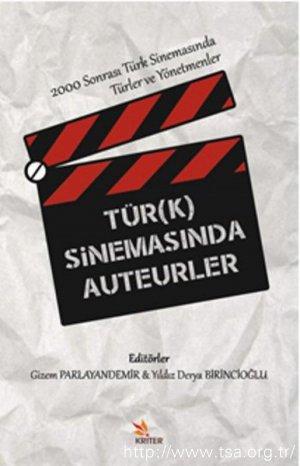 Tür(k) Sinemasında Auteurler