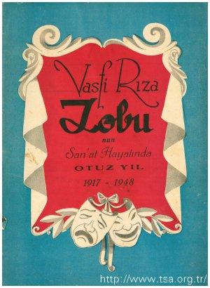Vasfi Rıza Zobu'nun Sanat Hayatında Otuz Yıl 1917 - 1948