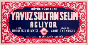 Yavuz Sultan Selim Ağlıyor