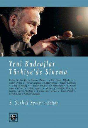 Yeni Kadrajlar: Türkiye'de Sinema